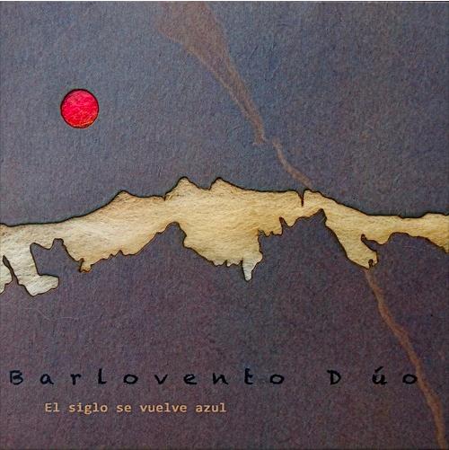 Barlovento - pochette El siglo - la bretelle at home