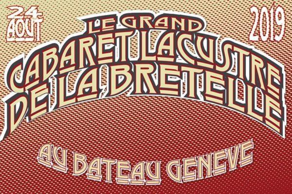 Le Grand Cabaret Lacustre de La Bretelle - Soirée de la Bretelle au bateau Genève le 24 août