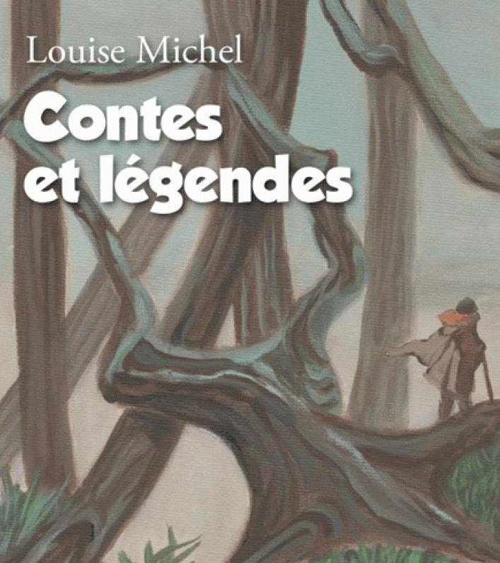 Lecture – Contes et légendes de Louise Michel